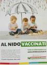 La Regione ha approvato la legge che rende obbligatorio, da settembre 2017, vaccinare i bambini per poterli iscrivere agli asili nido pubblici e privati dell'Emilia-Romagna. Un gesto importante, utile a tutti.
